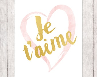 ORIGINALLY 5 USD Valentine's Day Gift, Instant Download Printable Art, Je t'aime, Love French Saying