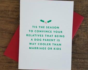 Tis the Season....Dog Parent Letterpress Card