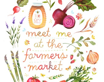 Meet Me at The Farmers Market Print | Watercolor Quote | Kitchen Wall Art | Lettering | Katie Daisy | 8x10 | 11x14