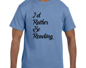 Funny Humor Tshirt Books I'd Rather Be Reading model xx50321