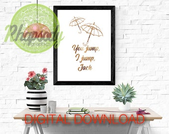 """You Jump I Jump Jack Print - Gilmore Girls Poster - Digital Download - A1, A2, A3 and 16x20"""" 8x10"""" 20x25cm"""