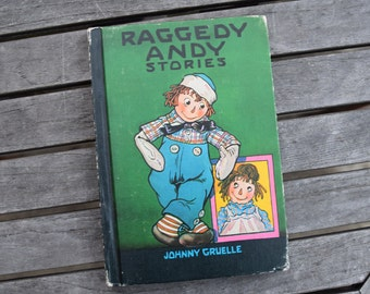 Vintage 1948 Raggedy Andy Stories by Johnny Gruelle Hardcover Children's Book Little Rag Brother of Raggedy Ann Bobbs-Merrill Company 1940s