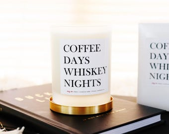 Coffee Days, Whiskey Nights | Whiskey Scented Soy Candle