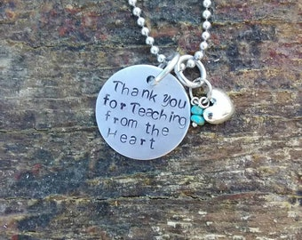 Thank You for Teaching from the Heart hand stamped pendant. Your choice of either Necklace or Keychain