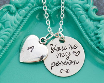 You're My Person Necklace • Best Friend Necklace • Personalized Initial Necklace • Person Gift Friend Quote Hand Stamped Charm • VA18