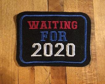 Waiting for 2020 iron on patch