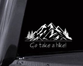 Take a hike decal, hiking decal, hiking car decal, mountain car decal, hiking tumbler decal, outdoors decal, adventure decal, mountain
