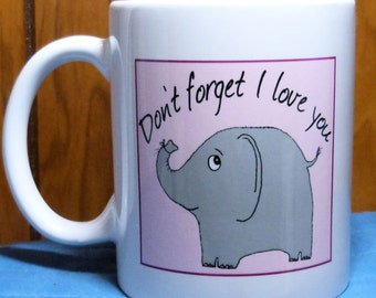 Elephant Mug, Wife Gift, Girlfriend Gift, Cute Elephant,Friend Gift, BFF Gift, Bestie Gift, Husband Gift, Boyfriend Gift. Elephant Gift