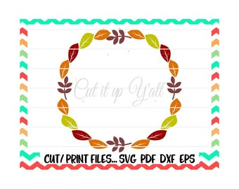 Fall Leaves Circle Monogram Svg/Autumn Leaves/Autumn Wreath/Print and Cut Files/Printable PDF/Silhouette Cameo/Cricut/Instant Download.