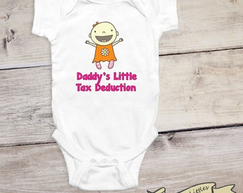 Funny Onesie® Daddy's Little Tax Deduction Gag Gift for Dad Baby Girl Shirt Newborn Shirt Father's Day Present Funny Baby Shower Gift