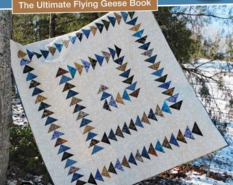 The Ultimate Flying Geese Book by Deb's Cats N Quilts