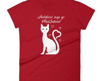 Autisticat says go #RedInstead on the Anvil 880 Women's short sleeve t-shirt