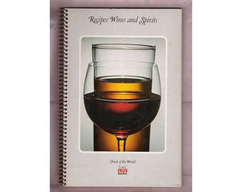 "Vintage soft-cover, spiral bound cookbook, ""Recipes: Wines and Spirits"", from the 'Foods of the World' series, Time-Life Books, from 1969."