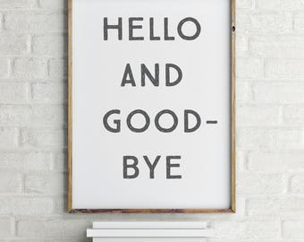 Hello and Goodbye Wall Art Printable | Please Art | Ready to Frame | Printable Art | Type Poster | Home Decor | INSTANT DOWNLOAD