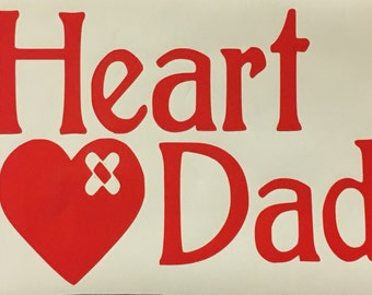 HEART DAD window Decal!
