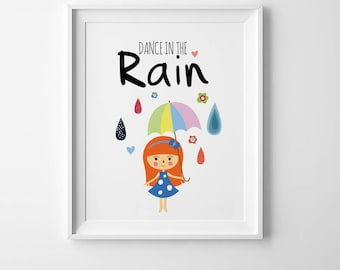 Girls room prints, Kids wall art, girls room decor, playroom decor, kids nursery print, girls wall art quote, dance in the rain girls prints