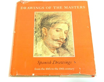 Drawings Of The Masters Spanish Drawings From The 10th To The 19th Century Vintage Book
