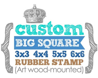 Choose from 3x3 to 6x6 inches - CUSTOM BIG SQUARE Stamp - Wood Mounted Rubber Stamp - Perfect for Logo, Branding, Packaging, Wedding Favors