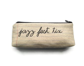 Jazz Fest Tix - Handmade Money Bag - Hand Embroidered Cursive Letters on Notebook Paper Fabric - Jazz Festival Lovers Gift - Ticket Holder