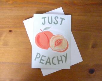 Just Peachy - cute peach greetings card