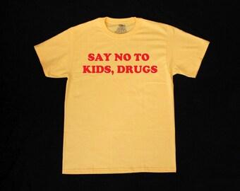 Say No To Kids, Drugs Graphic Print Unisex Yellow Tee Shirt
