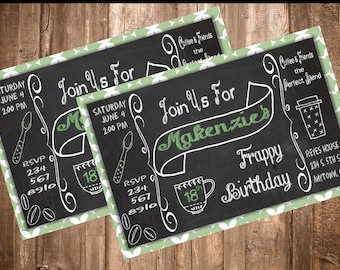 Coffee Shop Theme Digital Printable Birthday Invitations - Chalkboard - Personalized - Party - Celebration - Banner - Girls - Teens