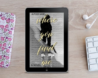 Premade eBook Cover -  Where You Find Me