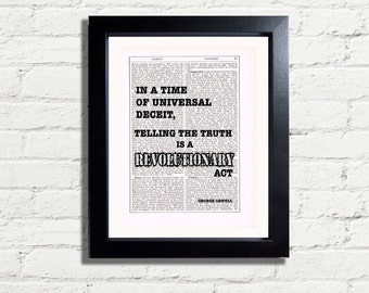 George Orwell In a Time Of Universal Deceit Telling the truth is revolutionary act Quote INSTANT DIGITAL DOWNLOAD Printable A4 Pdf Wall Art