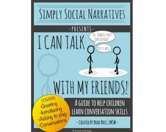 I Can Talk With My Friends!  Social Narrative