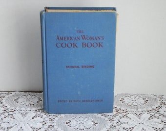 Vintage The American Woman's Cook Book National Binding 1949