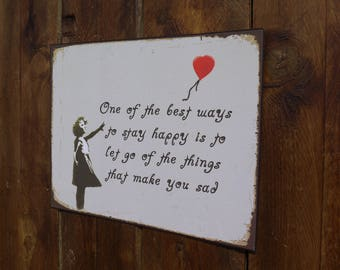 Wonderful  'Banksy' Style Positive Message Metal Wall Sign