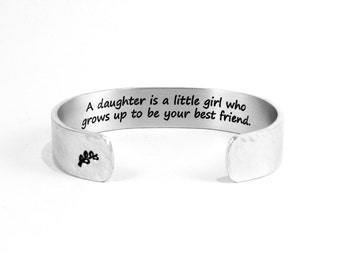 "Mother Daughter Gift / Wedding Day Gift  ""A daughter is a little girl who grows up to be your best friend."" 1/2"" hidden message cuff"