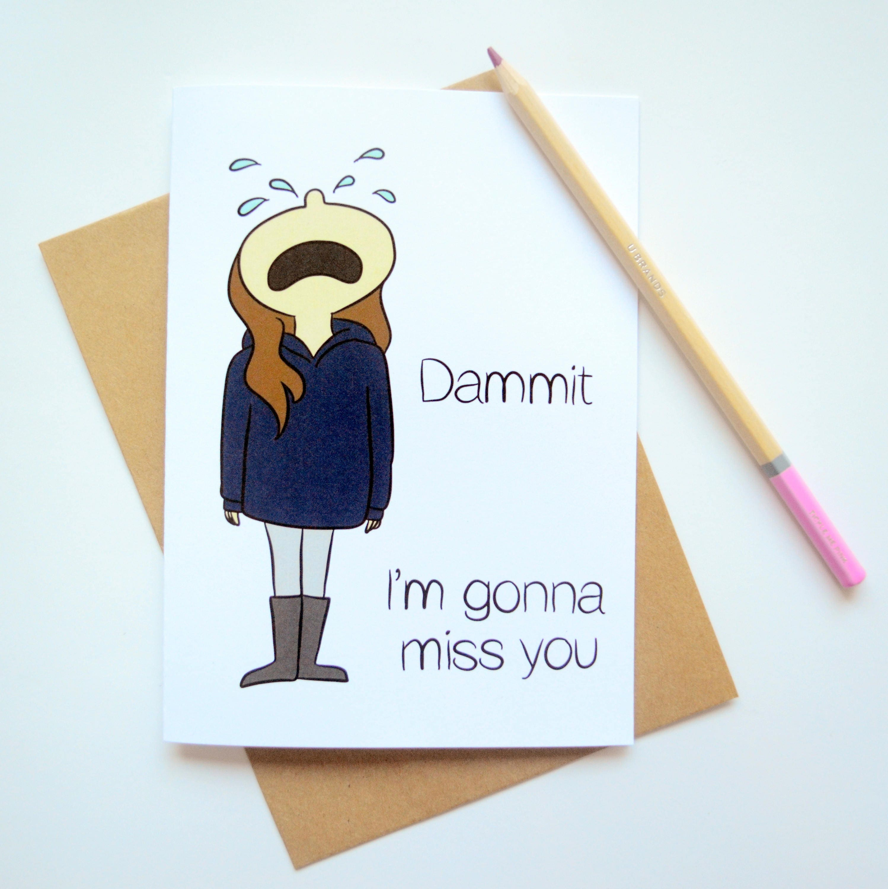 Dammit im gonna miss you 5x7 greeting card missing you zoom kristyandbryce Image collections