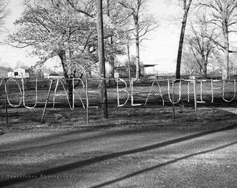 """You Are Beautiful, black & white photography, inspirational, urban, unique picture, wall art - 16x24, 11x16 or 8x12 photograph, """"Sincerely"""""""