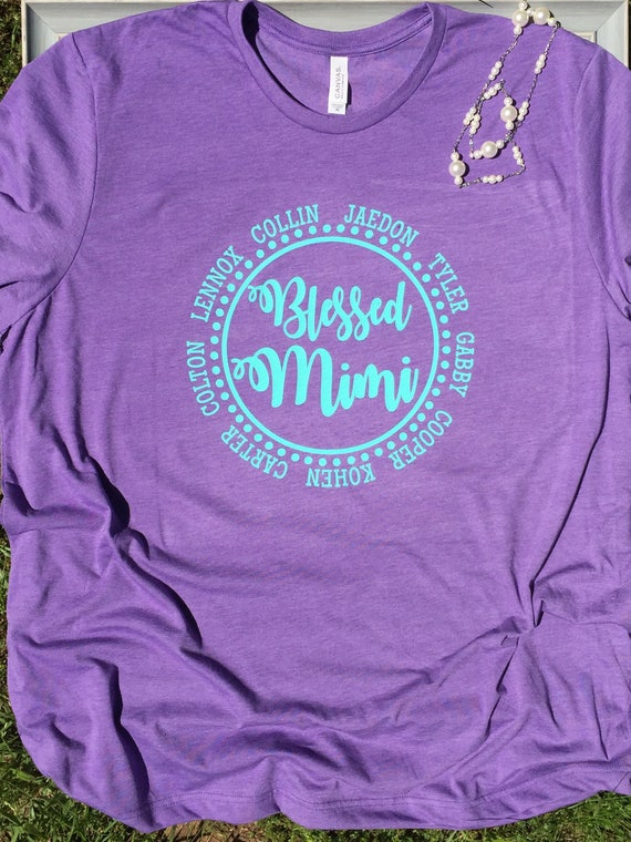 Blessed Mimi Nana Grammy Shirt Grandma T Shirt Personalized
