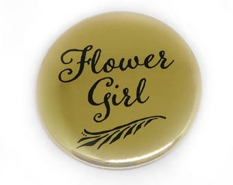Flower Girl Button Bridal Party Buttons Bride Brides Maid Bachelorette Party Bridal Shower Metallic Gold