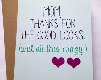 Snarky Mom Card - Mother's Day Card - Mom Birthday Card - Funny Mom Card - Card for Mom - Mother's Day