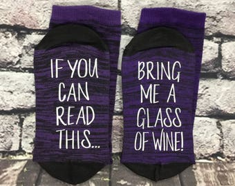 Mother's day gift, If you can read this, Bring me a glass of wine, wine socks, Wine lover gift