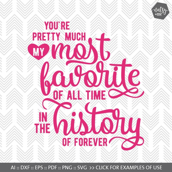 Download My Favorite Love Quote SVG Typography svg dxf png SVG