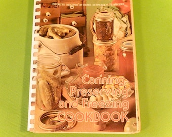 Canning, Preserving, and Freezing Cookbook ~ Favorite Recipes of Home Economics Teachers