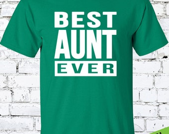 Best Aunt Ever T shirt – Cool Aunt Shirt – Awesome Aunt - New Aunt Tee Shirt - Swag Art Designs T shirt