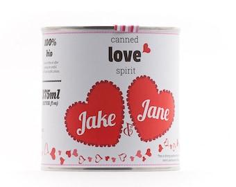 CUSTOM - Original Canned Love Spirit - Customized Valentine's Day Gift, gag souvenir, gift, memorabilia, love