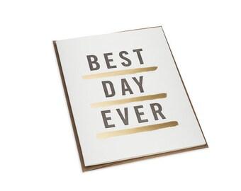 Letterpress Best Day Ever Card