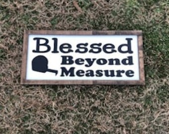 Blessed Vinyl Sign, Valentine Painted Home Decor