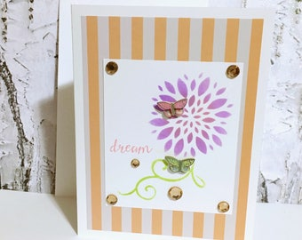 Inspirational Card, Dream Card, Friendship Card, Card for Sister, Card for Her, Handmade Card, Note Card, Chase Your Dreams, Blank Card