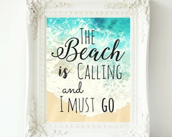 The Beach Is Calling, Beach Print, Beach Quote Print, Ocean Wall Art, Home Office Decor, Dorm Room Decor, 8x10, ANY SIZE AVAILABLE
