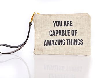 You Are Capable of Amazing Things Clutch