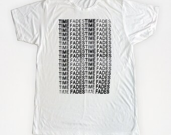 Times Fades - Screen-printed T-Shirt (Black on White)