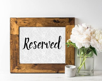 Printable Reserved Sign - Elegant Wedding Sign - Lace Wedding Sign