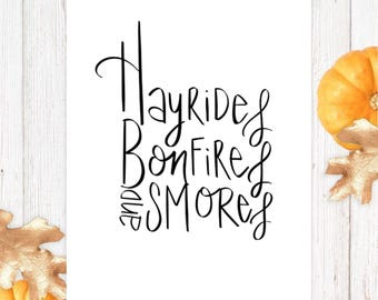 Printable Fall Art Decor - Autumn Decor - Fall Sayings - Hayrides - Bonfires - Smores